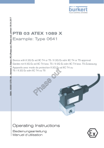 Operating Instructions PTB 03 ATEX 1089 X Example: Type