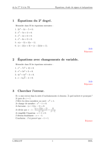 1´Equations du 2 degré. 2´Equations avec