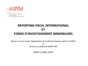 Reporting fiscal international applicable au fonds d`investissement