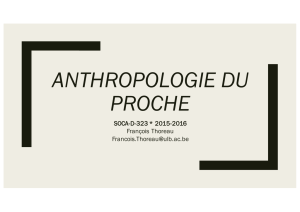 ANTHROPOLOGIE DU PROCHE