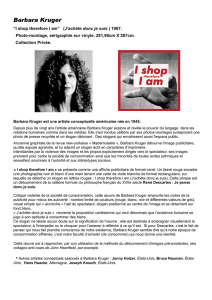 Barbara Kruger : `I shop therefore I am`
