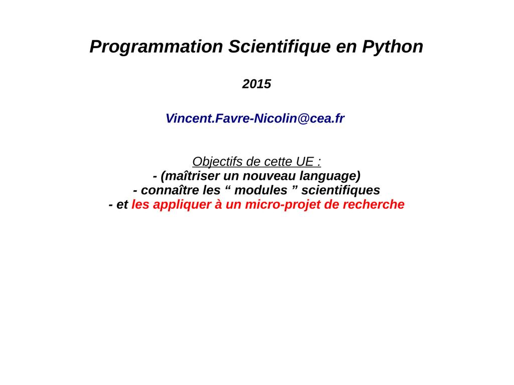 Programmation Scientifique en Python