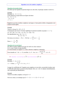 Equations avec des nombres complexes Equations du premier