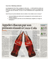 Coca Cola : Marketing relationnel La campagne de Coca Cola