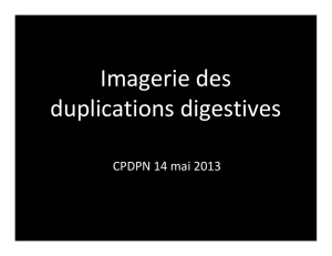 Imagerie des duplications digestives