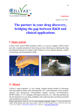The partner in your drug discovery, bridging the - Cellvax