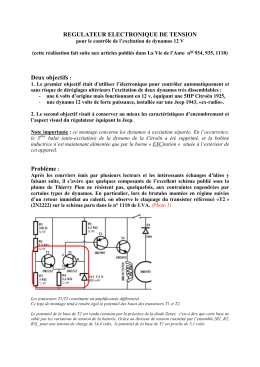REGULATEUR ELECTRONIQUE DE TENSION Deux objectifs