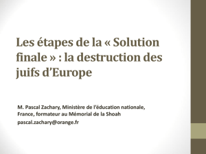 Les étapes de la « Solution finale