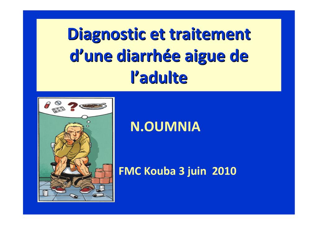 Diagnostic et traitement des diarrhées aiguës de l