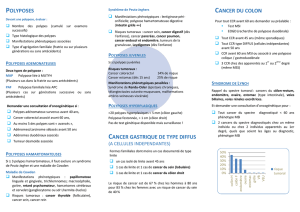 POLYPOSES CANCER DU COLON CANCER GASTRIQUE DE