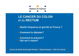 LE CANCER DU COLON et du RECTUM