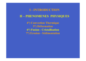 I - INTRODUCTION II – PHENOMENES PHYSIQUES
