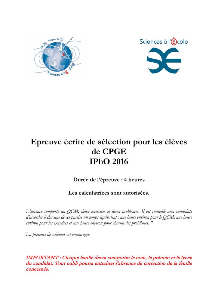 Epreuve écrite de sélection pour les élèves de CPGE IPhO 2016
