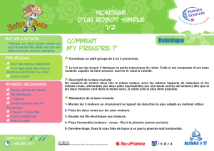 Robotique Comment m`y prendre ? Montage d`un robot simple 1/2