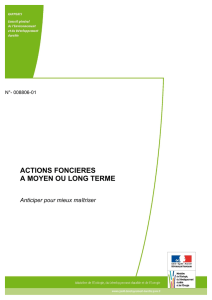 ACTIONS FONCIERES A MOYEN OU LONG TERME Anticiper pour