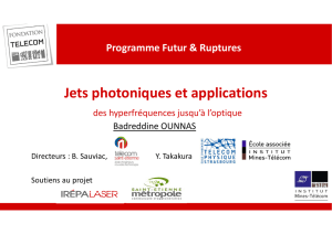 Jets photoniques et applications