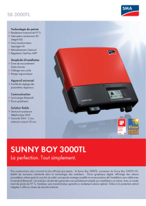 SUNNY BOY 3000TL - La perfection. Tout simplement.
