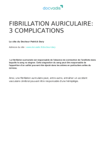 fibrillation auriculaire: 3 complications
