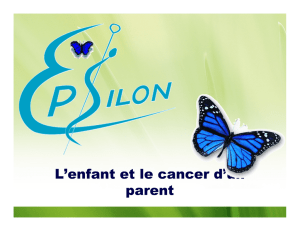 L`enfant et le cancer d`un parent