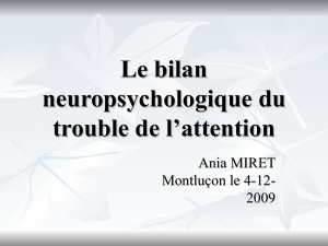 Le bilan neuropsychologique du trouble de l`attention - zig-zag