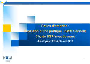 Ratios d`emprise : Evolution d`une pratique institutionnelle