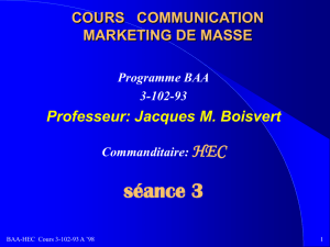 Séance 3: COMMUNICATION MARKETING DE MASSE