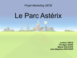 Projet Marketing GE36 Le Parc Astérix