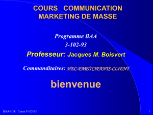 SÉANCE 1: COMMUNICATION MARKETING DE MASSE