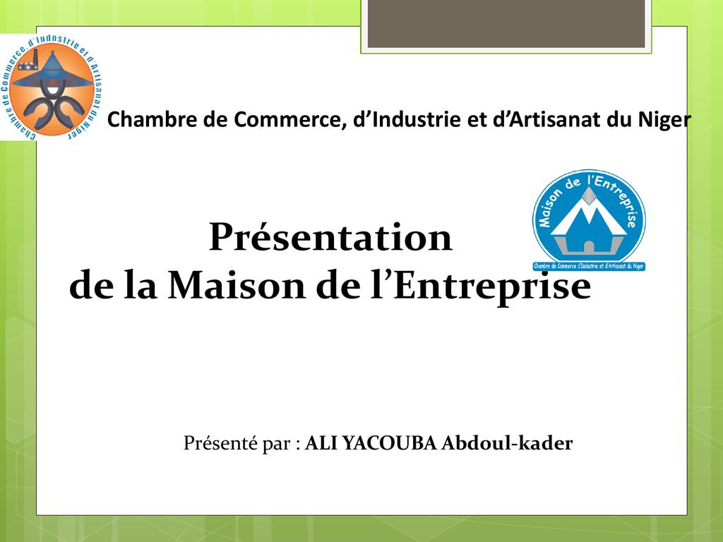 Chambre de commerce d industrie et d artisanat du niger - Chambre de commerce et d artisanat ...