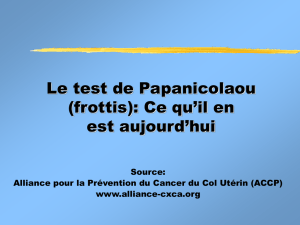Qu`implique un test de Papanicolaou?