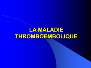 la maladie thromboembolique