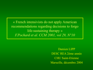 « French intensivists do not apply American recommendations