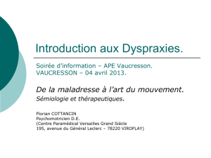 Introduction aux Dyspraxies.