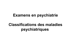 Examens en psychiatrie Classifications des maladies