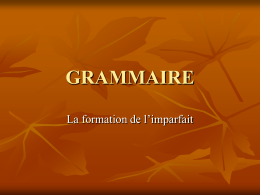 L`imparfait - mainlandfrench