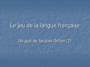 Un quiz de Jacques Drillon (2)