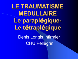 LE TRAUMATISME MEDULLAIRE