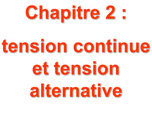 tension continue et tension alternative Activité n°1