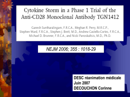 Suntharalingam G et al. Cytokine storm in a phase 1 trial of the anti