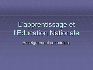 L`apprentissage et l`Education Nationale