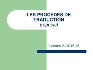 LES PROCEDES DE TRADUCTION (rappels)