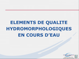 ELEMENTS DE QUALITE HYDROMORPHOLOGIQUES EN