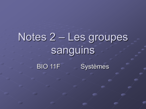 Notes 2 – Les groupes sanguins