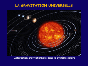 1 . INTERACTION GRAVITATIONNELLE. 1 . 1 . La pomme de