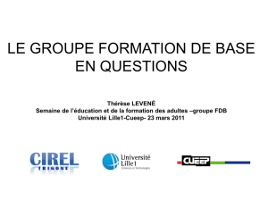 le groupe formation de base en questions