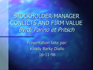STOCKHOLDER-MANAGER CONLICTS AND FIRM VALUE Byrd