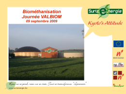 Biométhanisation Journée VALBIOM 09 septembre 2009 Bilan