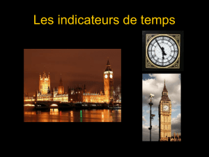 Les indicateurs de temps