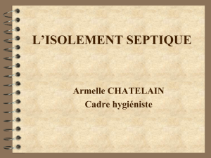 L `ISOLEMENT SEPTIQUE
