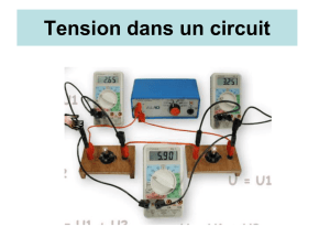 Tension dans un circuit 1) Tension dans un circuit en série